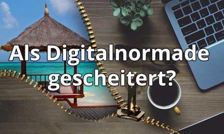 Digitalnormade   passives Einkommen   selbstständig   Wann ist man gescheitert?
