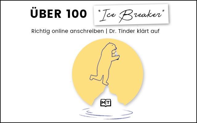 Über 100 Ice Breaker | richtig online anschreiben | Dr. Tinder klärt auf